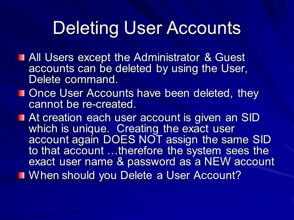 Deleting User Accounts