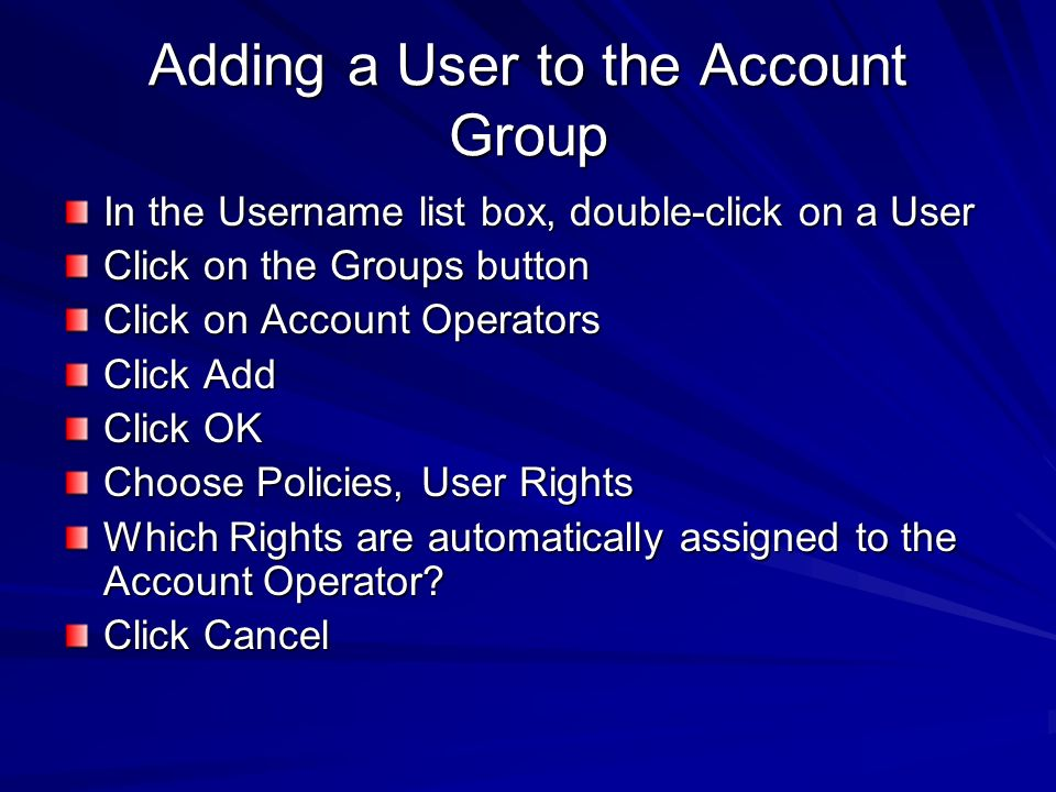 Adding a User to the Account Group