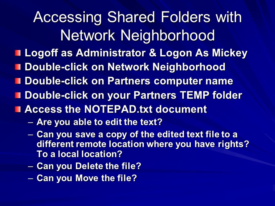 Accessing Shared Folders with Network Neighborhood