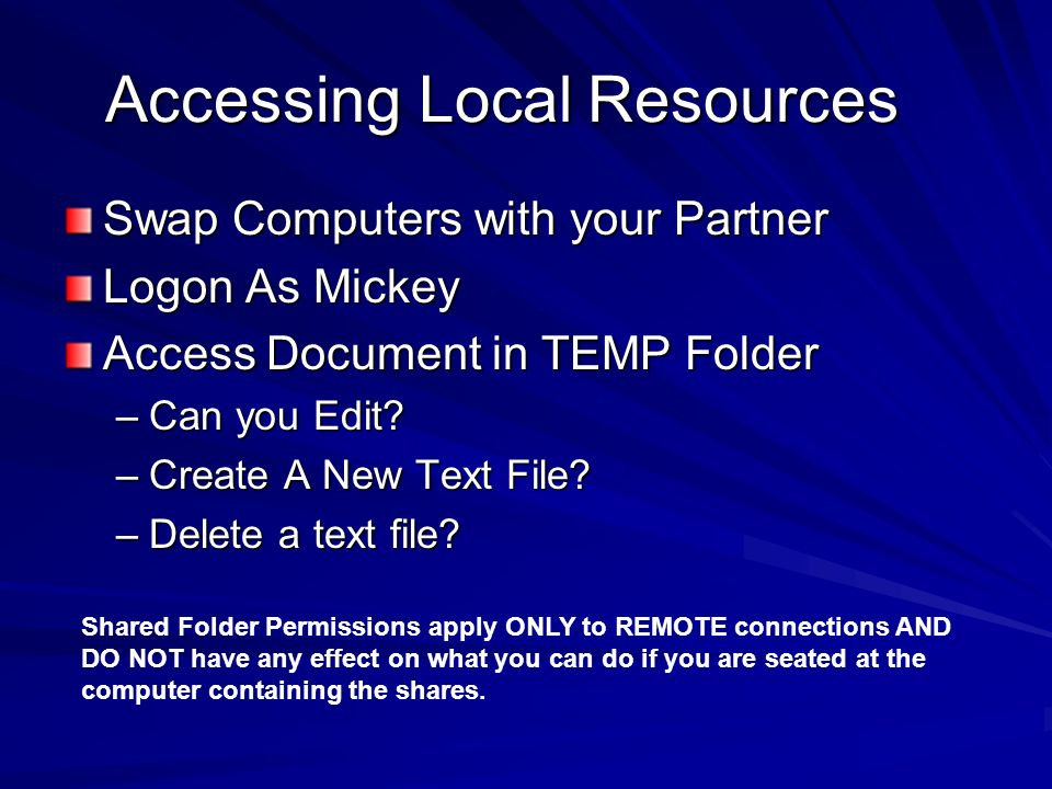 Accessing Local Resources