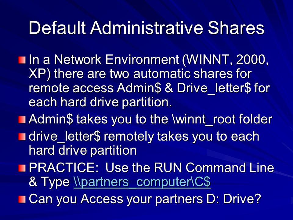 Default Administrative Shares