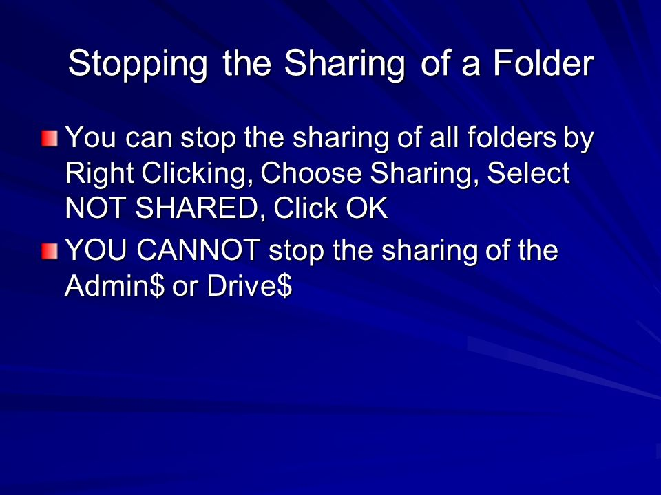 Stopping the Sharing of a Folder