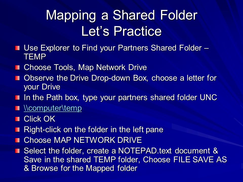 Mapping a Shared Folder Let's Practice