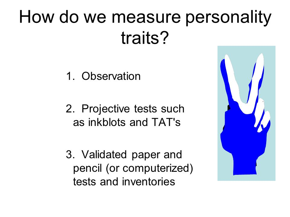 How do we measure personality traits