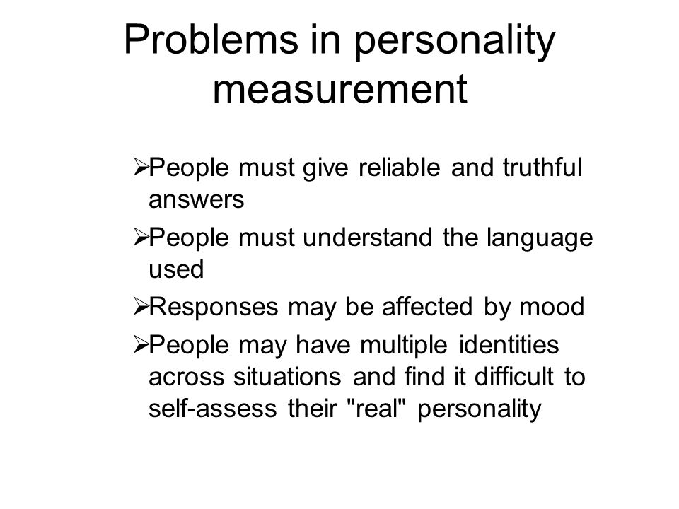 Problems in personality measurement