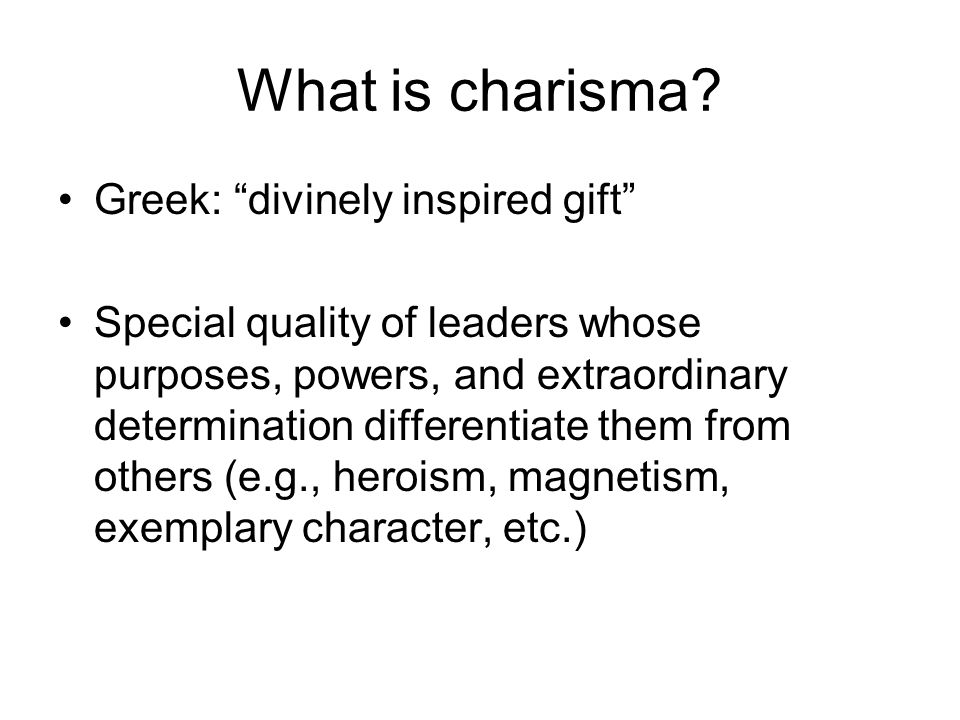 What is charisma Greek: divinely inspired gift