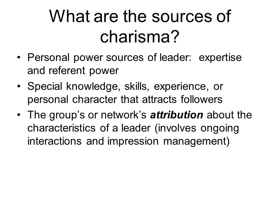 What are the sources of charisma