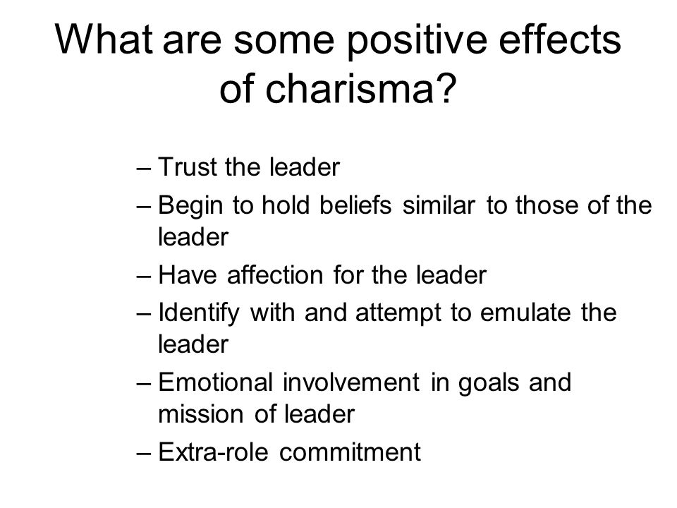 What are some positive effects of charisma