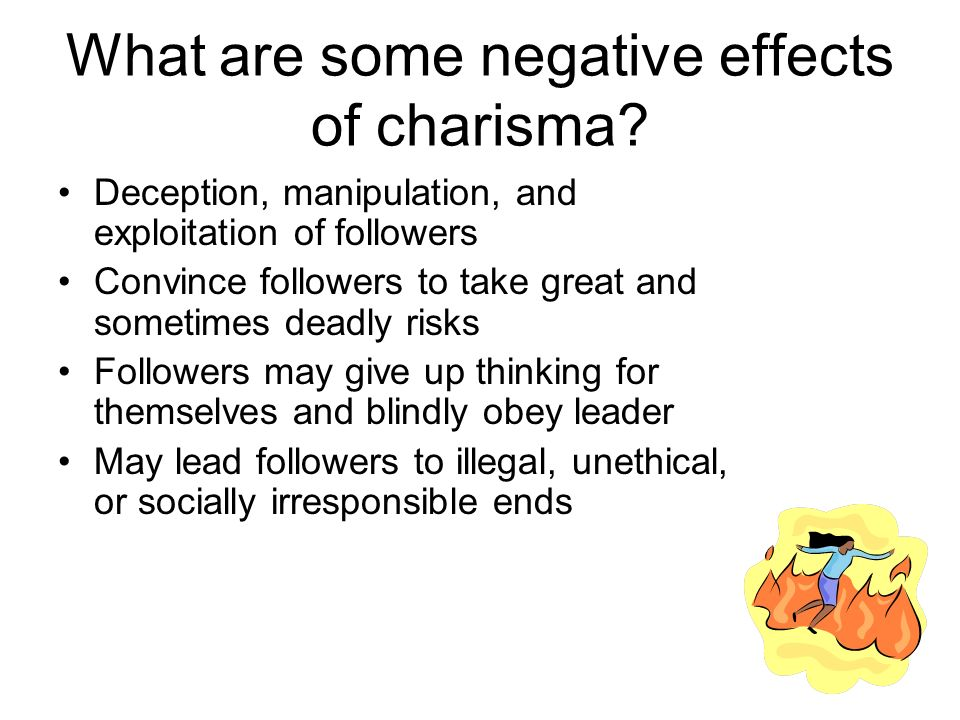 What are some negative effects of charisma