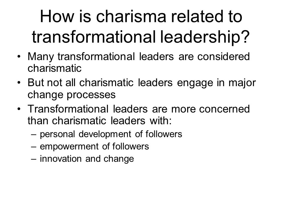 How is charisma related to transformational leadership