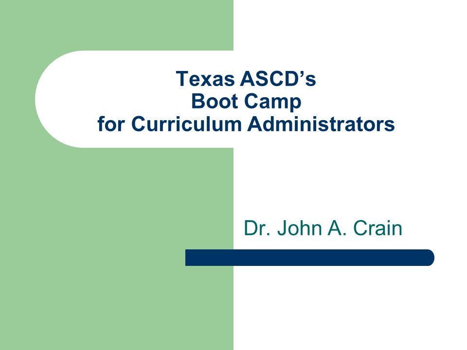 Texas ASCD's Boot Camp for Curriculum Administrators