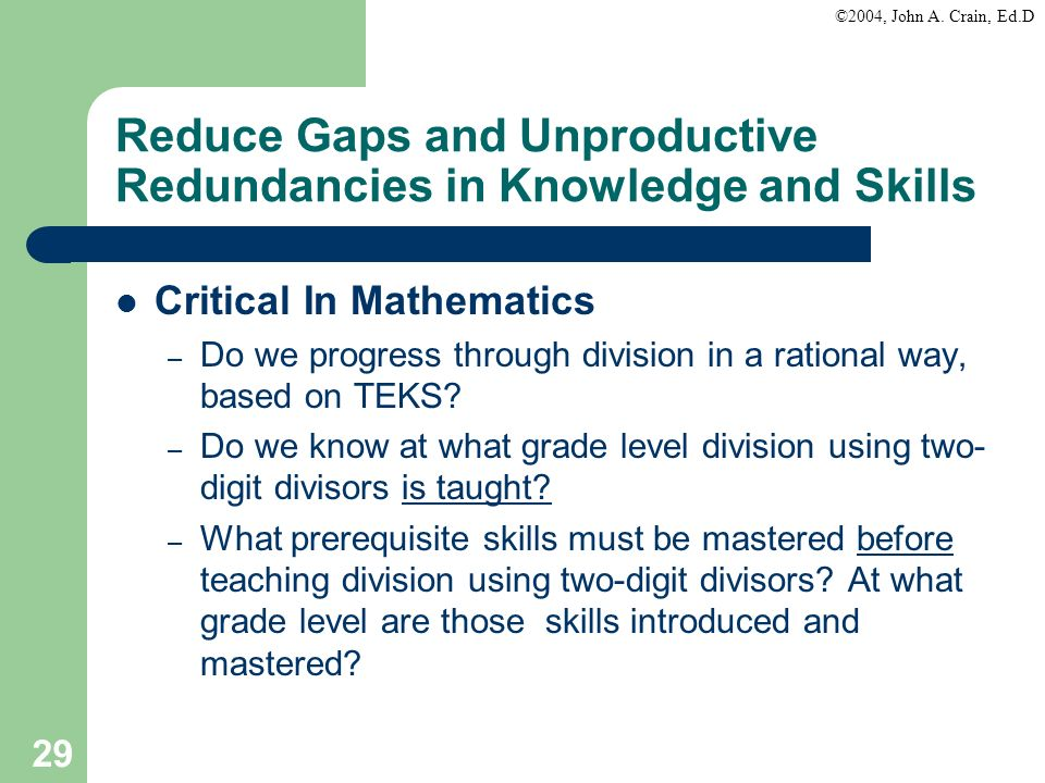 Reduce Gaps and Unproductive Redundancies in Knowledge and Skills
