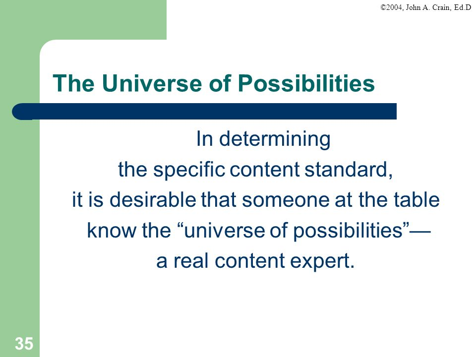 The Universe of Possibilities