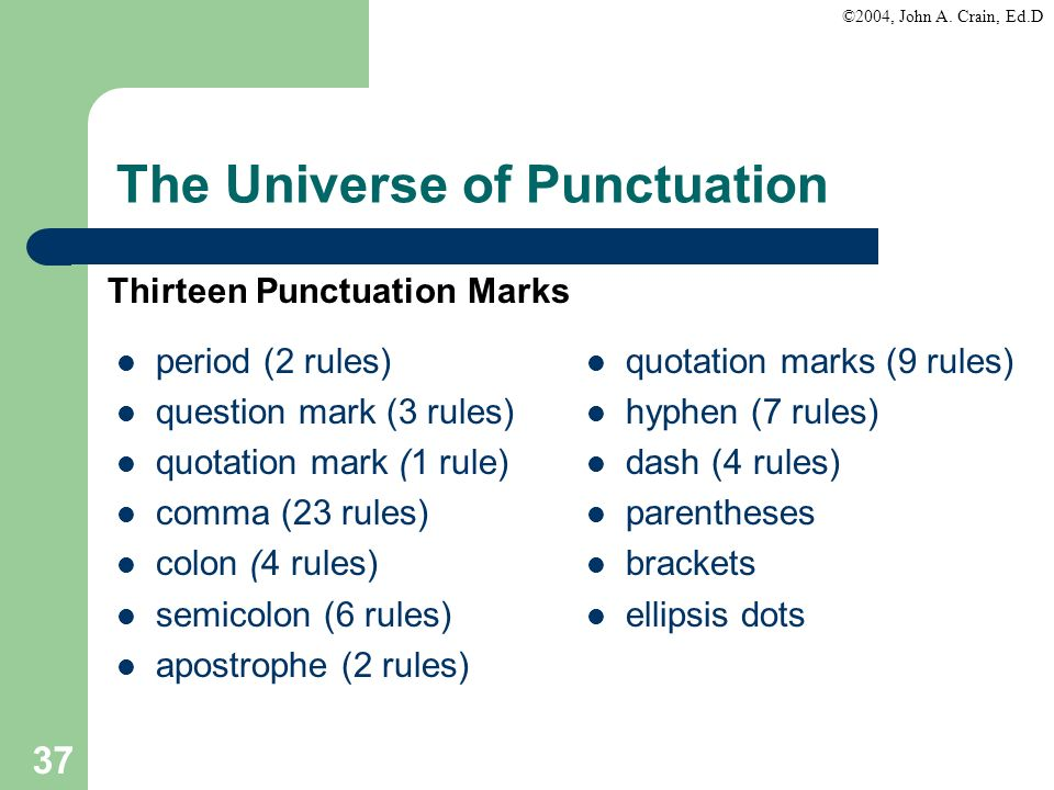 The Universe of Punctuation