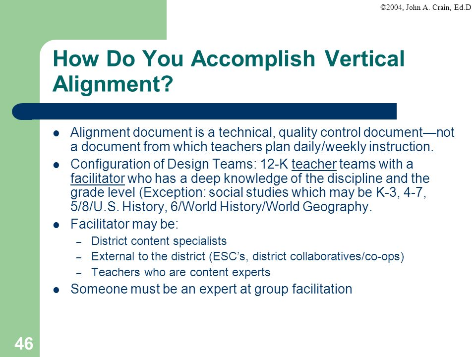 How Do You Accomplish Vertical Alignment