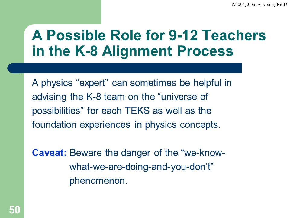 A Possible Role for 9-12 Teachers in the K-8 Alignment Process