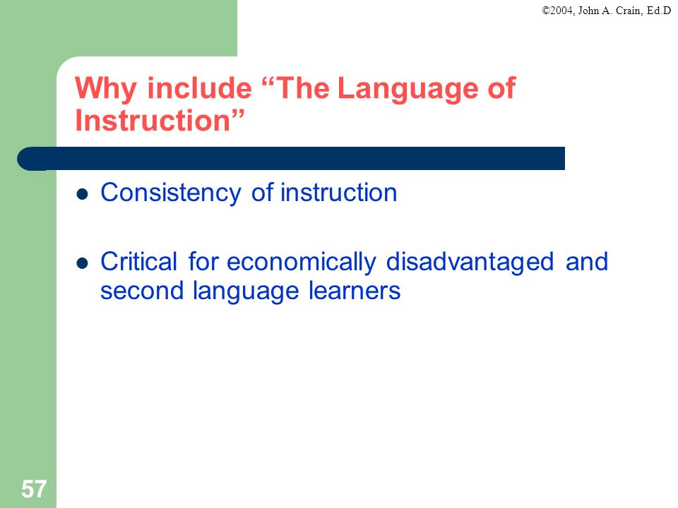 Why include The Language of Instruction