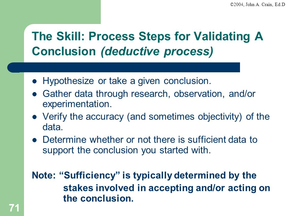 The Skill: Process Steps for Validating A Conclusion (deductive process)