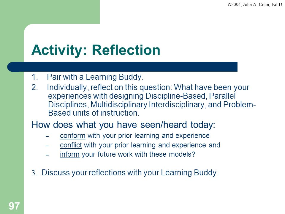 Activity: Reflection How does what you have seen/heard today: