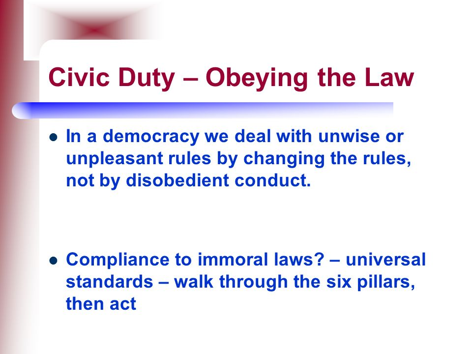 Civic Duty – Obeying the Law
