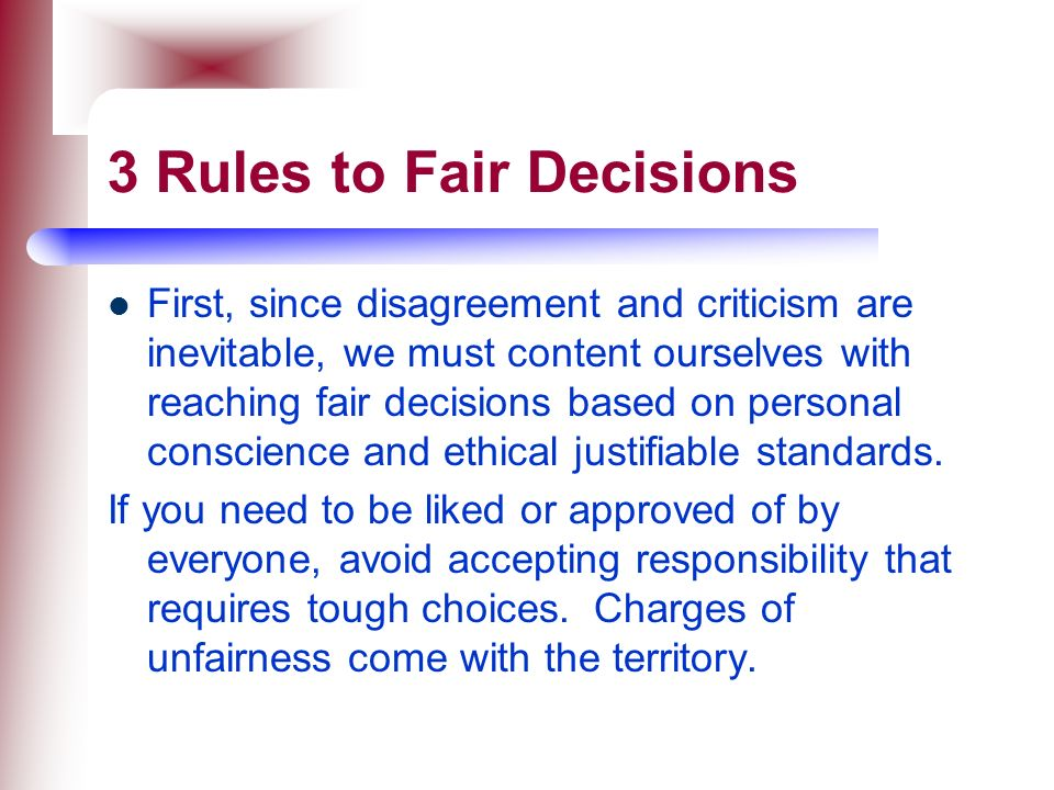 3 Rules to Fair Decisions