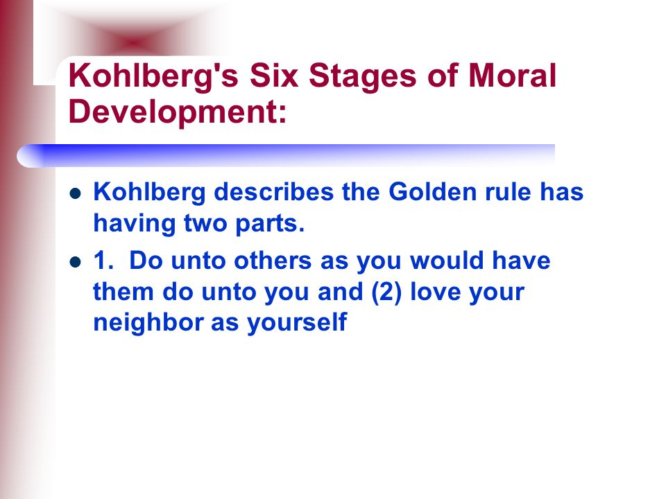 Kohlberg s Six Stages of Moral Development: