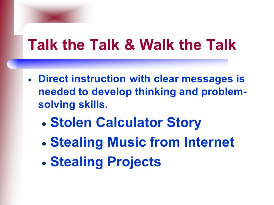Talk the Talk & Walk the Talk