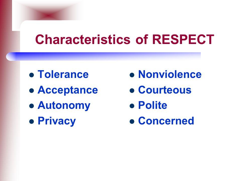 Characteristics of RESPECT