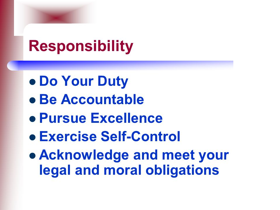 Responsibility Do Your Duty Be Accountable Pursue Excellence