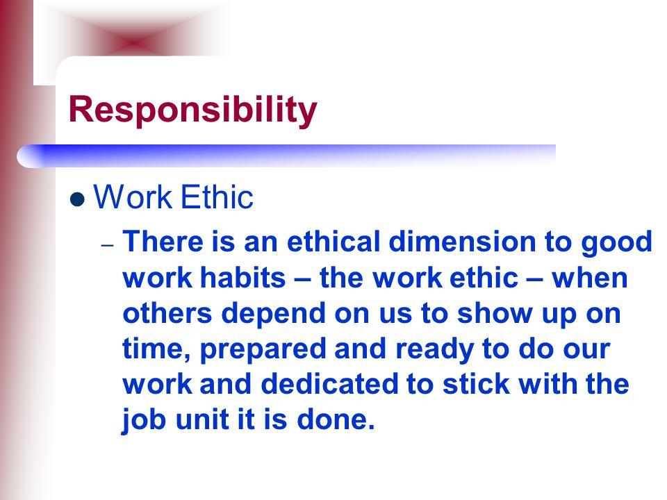 Responsibility Work Ethic
