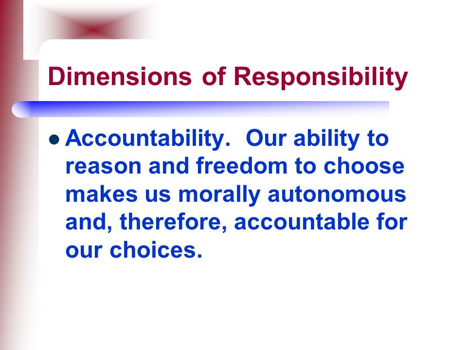 Dimensions of Responsibility
