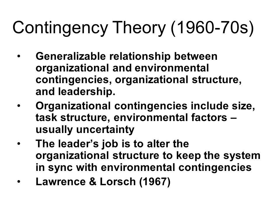 Contingency Theory (1960-70s)