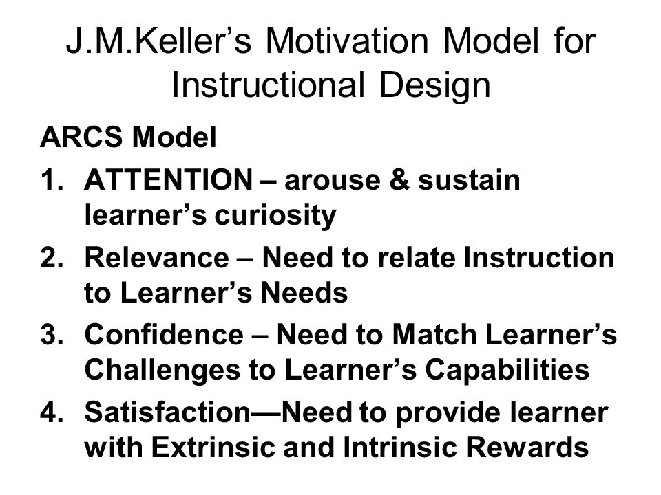 J.M.Keller's Motivation Model for Instructional Design
