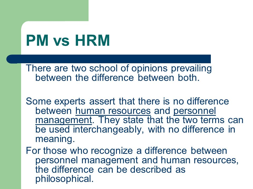 similarities between personnel management and hrm Differences between personnel management and human resource management   carried out by personnel function, but hrm approach performs these functions   differed from personnel management: guest's (1987) comparison between.