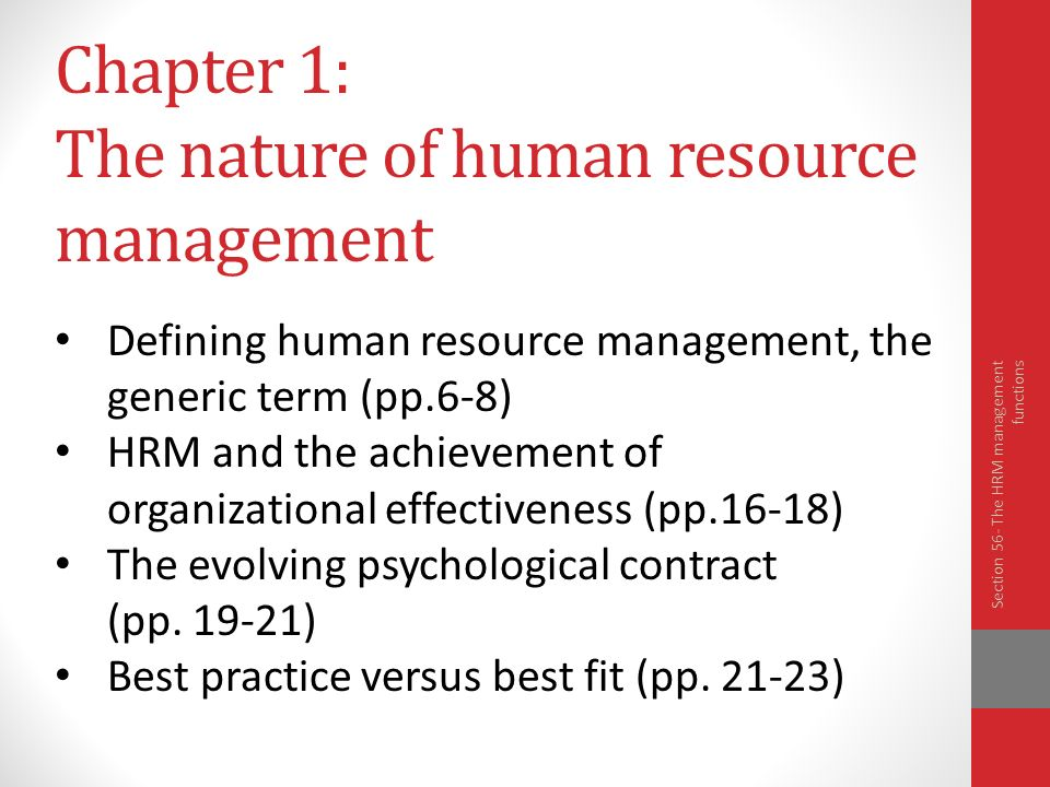the nature of human resource management Human resource management  the changing nature of human resources generally requires hr managers to stay on top of all applicable labor legislation, as well as the.