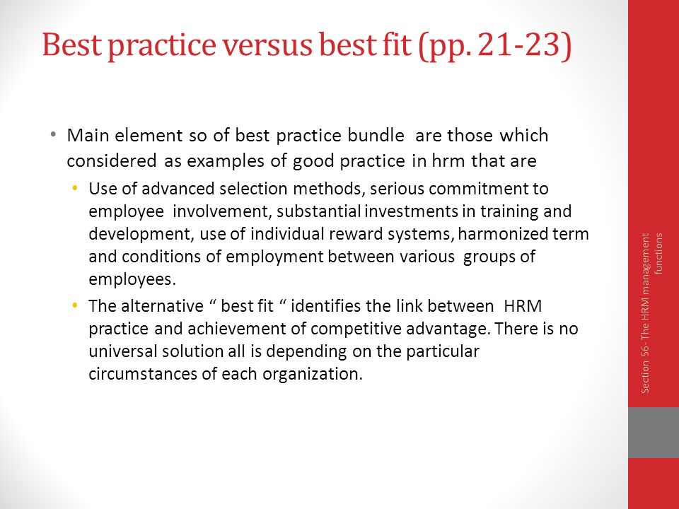 best fit model of hrm The terms best fit and best practice are used in strategic human resource management and applied to the there is a lack of clarity about the specific characteristics of either perspective as applied to pay model contrast the essential differences between the best-fit and the best.