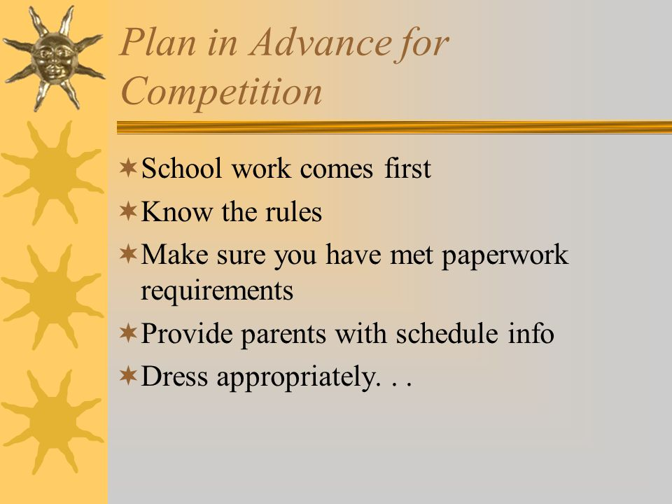 Plan in Advance for Competition