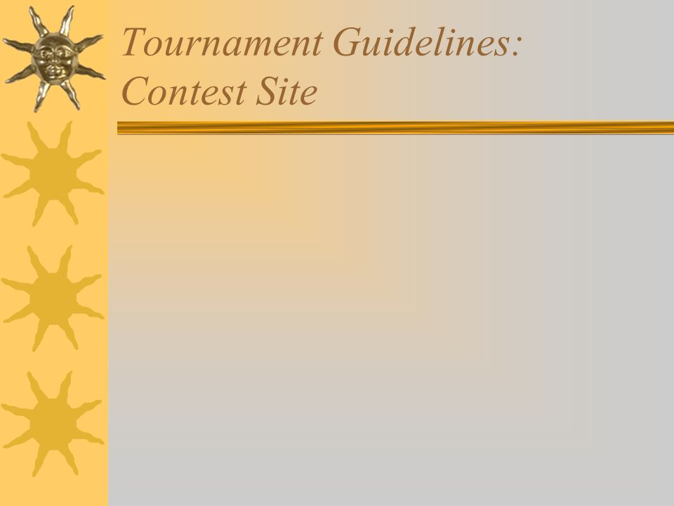 Tournament Guidelines: Contest Site