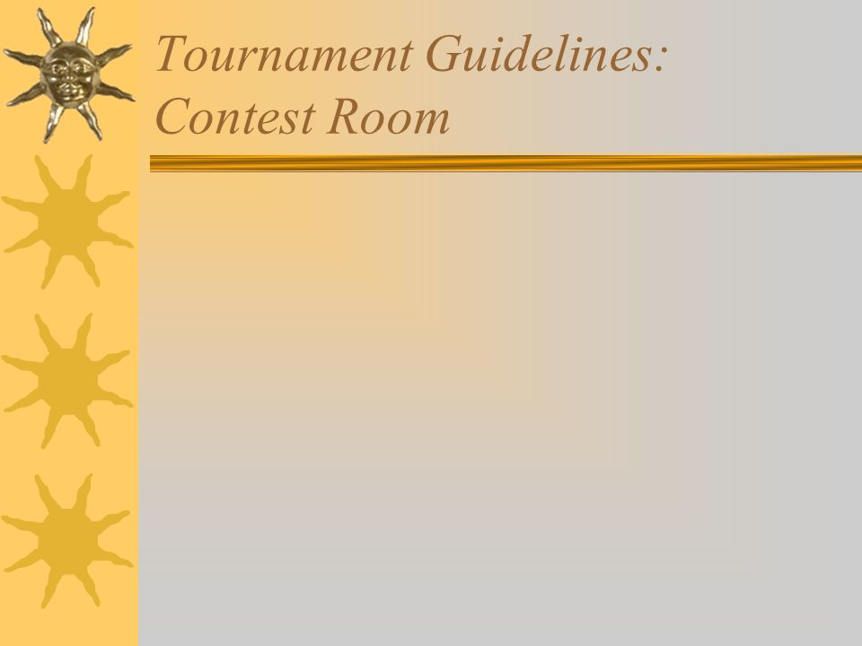 Tournament Guidelines: Contest Room
