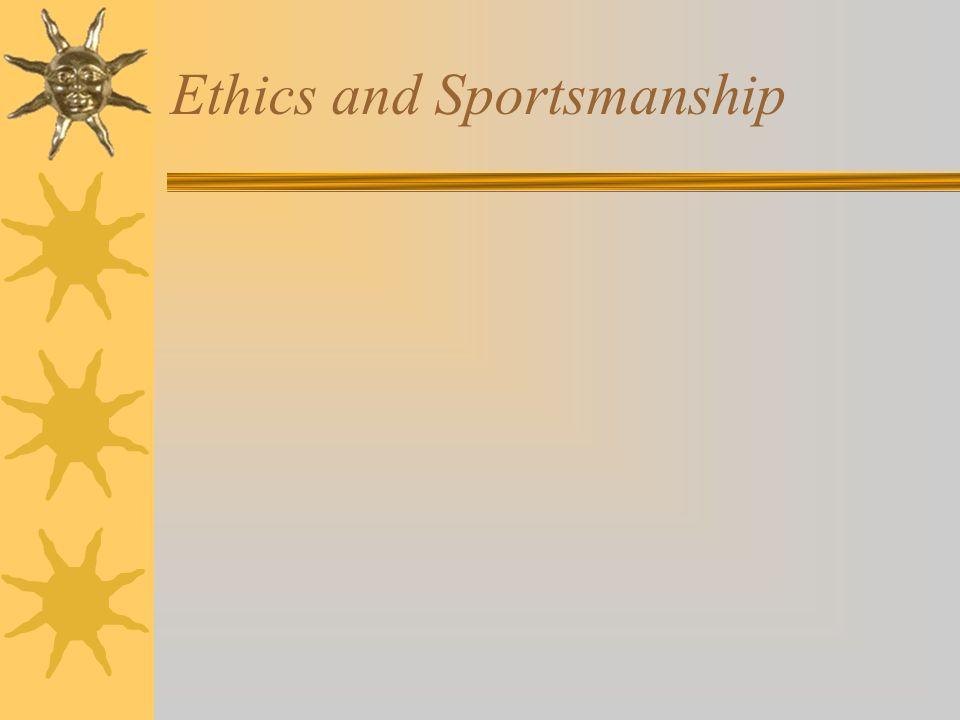 Ethics and Sportsmanship