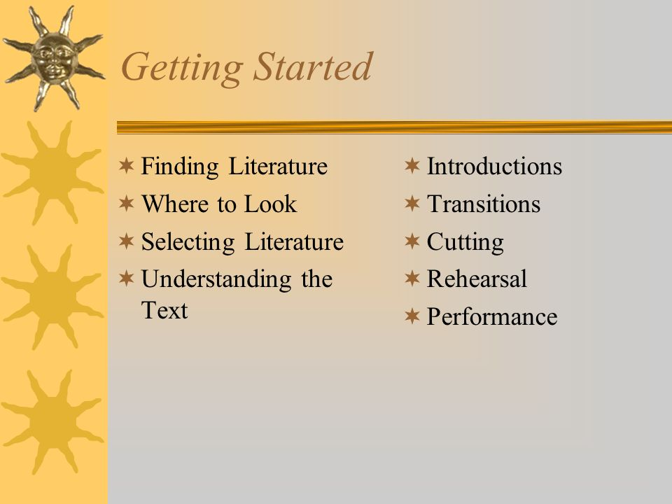 Getting Started Finding Literature Where to Look Selecting Literature