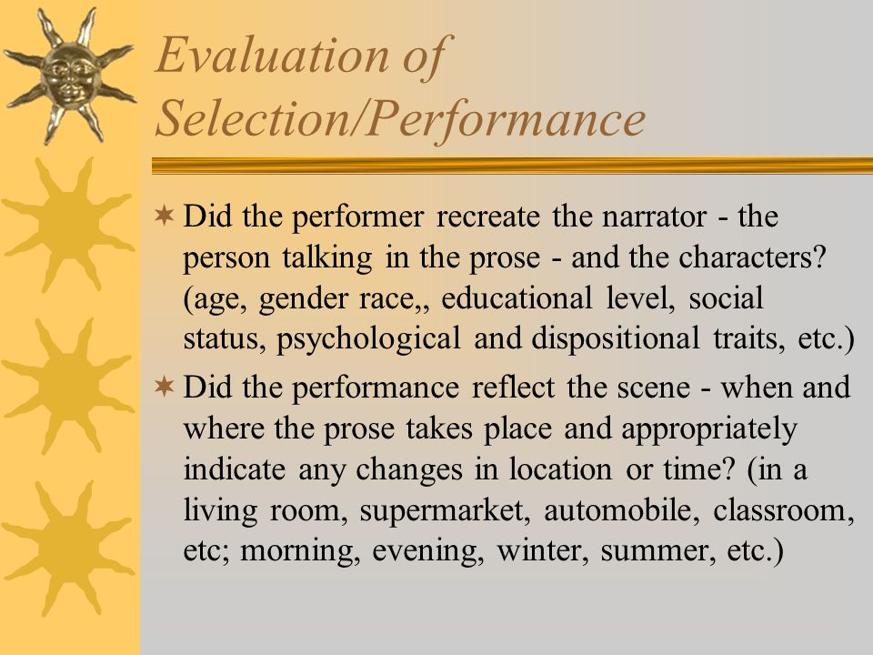 Evaluation of Selection/Performance