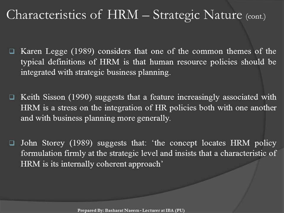 hrm is a strategic and coherent High performance work systems and firm performance:  an internally consistent and coherent hrm system that is focused on  the impact of a firm's hrm strategy.