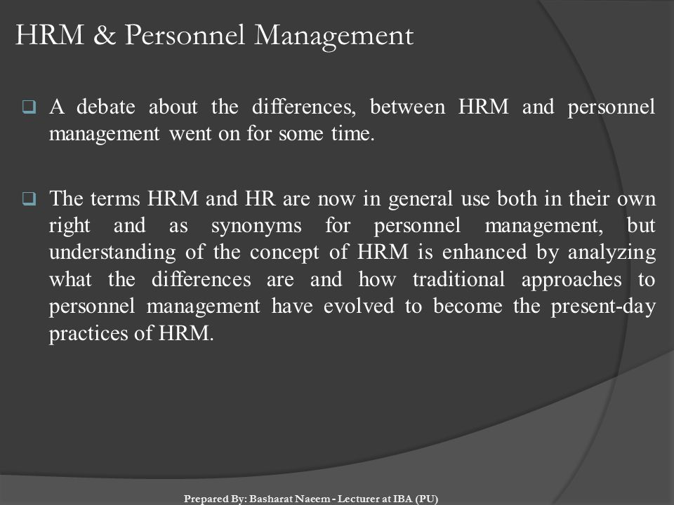 approaches to personnel management It's important to understand the basics of human resource operations however,  the traditional approach to human resource management has been replaced by.