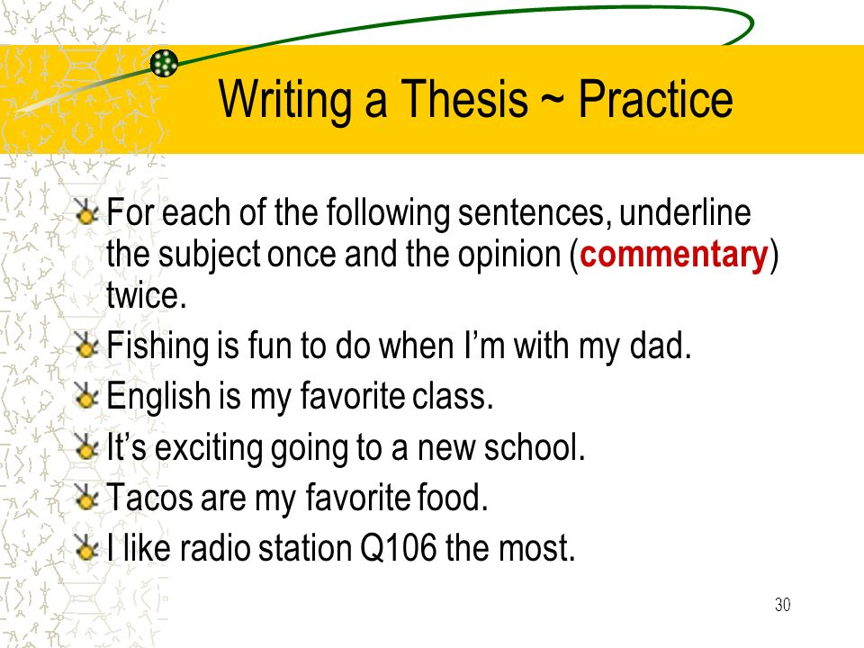 fun thesis subject Thesis statements are statements that are arguable and that state a writer's stance on a subject typically, a good thesis statement serves as a blueprint of an essay or paper that readers can use to.