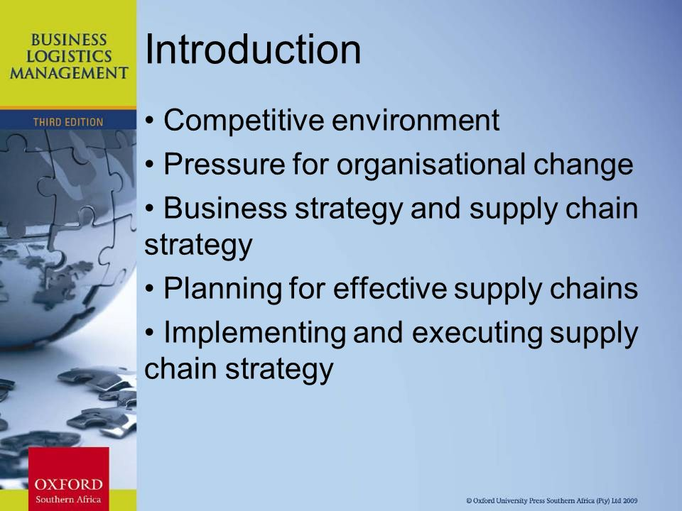 logistics supply chain and competitive strategy Transportation strategy for supply chains transportation is a key logistics function of supply chains which runs from suppliers through to.