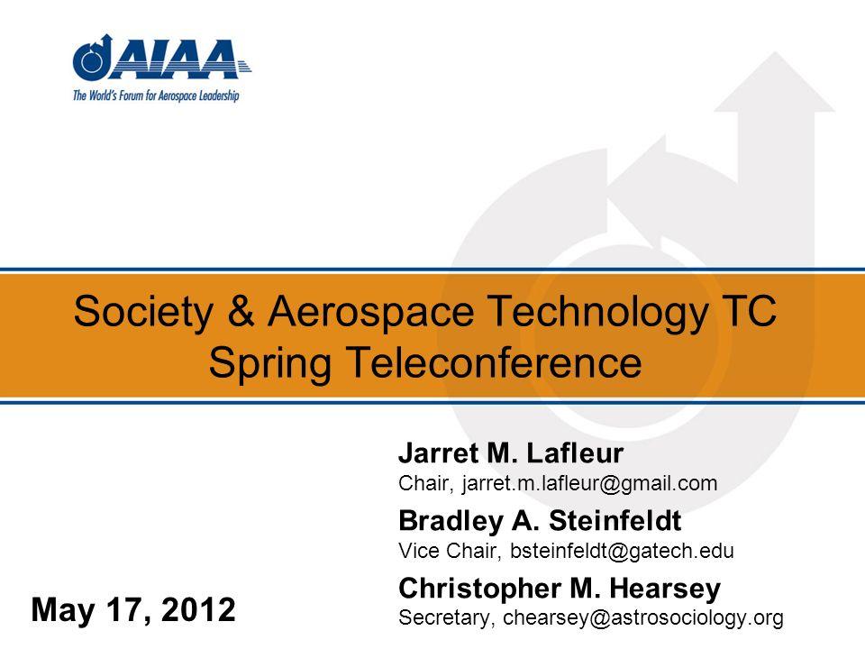 Society & Aerospace Technology TC Spring Teleconference