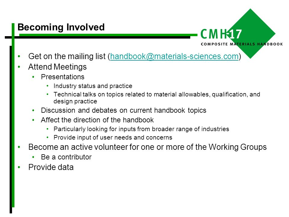Becoming Involved Get on the mailing list (handbook@materials-sciences.com) Attend Meetings. Presentations.