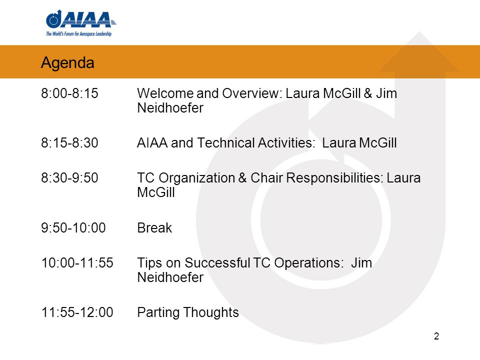 Agenda 8:00-8:15 Welcome and Overview: Laura McGill & Jim Neidhoefer