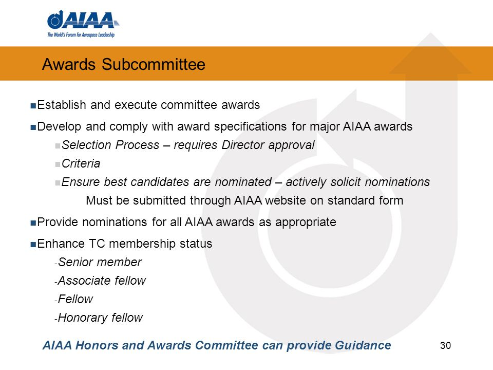 Awards Subcommittee Establish and execute committee awards